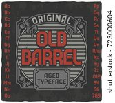 vintage label typeface named ... | Shutterstock .eps vector #723000604