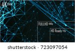 4k    full hd    hd ready... | Shutterstock . vector #723097054