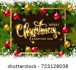 merry christmas and happy new... | Shutterstock .eps vector #723128038