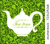 cute tea time card. menu for... | Shutterstock . vector #723129268