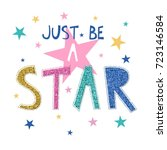 just be a star slogan with... | Shutterstock .eps vector #723146584