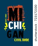 michigan cool dude t shirt... | Shutterstock .eps vector #723172330