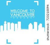 welcome to vancouver skyline... | Shutterstock .eps vector #723210094