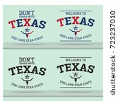 don't mess withtexas and... | Shutterstock .eps vector #723237010