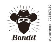angry bandit  gangster logo or... | Shutterstock .eps vector #723307150