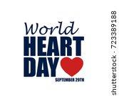 world heart day   29th september | Shutterstock . vector #723389188