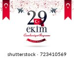 republic day of turkey national ... | Shutterstock .eps vector #723410569