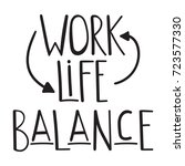 quote  work life balance.... | Shutterstock .eps vector #723577330