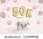 50k  50000 followers thank you... | Shutterstock . vector #723589000
