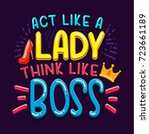 act like a lady think like a... | Shutterstock .eps vector #723661189