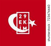 29 ekim cumhuriyet bayrami... | Shutterstock .eps vector #723676660