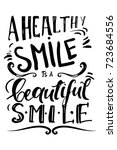 a healthy smile is a beautiful... | Shutterstock .eps vector #723684556