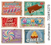 vintage candy shop metal signs... | Shutterstock .eps vector #723691273