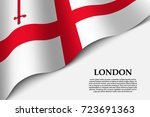 waving flag of london is a city ... | Shutterstock .eps vector #723691363