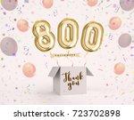 800 follower  800 like thank...   Shutterstock . vector #723702898