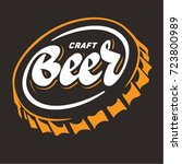 craft beer. beer cap in the... | Shutterstock .eps vector #723800989