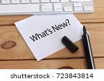 what's new concept with paper... | Shutterstock . vector #723843814
