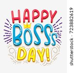 happy boss day inspirational... | Shutterstock .eps vector #723882619