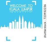 welcome to kuala lumpur skyline ... | Shutterstock .eps vector #723932236