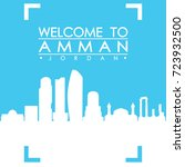welcome to amman skyline city... | Shutterstock .eps vector #723932500