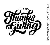 happy thanksgiving brush hand... | Shutterstock .eps vector #724252180