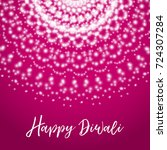 happy diwali. greeting card... | Shutterstock . vector #724307284