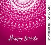 happy diwali. greeting card... | Shutterstock . vector #724307284