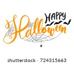Stock vector happy halloween vector lettering holiday calligraphy with bats spider and web for banner poster 724315663