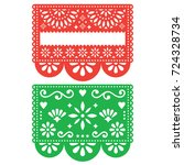 mexican papel picado vector... | Shutterstock .eps vector #724328734