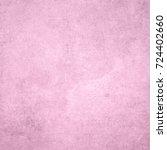 pink designed grunge texture.... | Shutterstock . vector #724402660