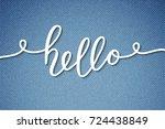 hello vector lettering  card... | Shutterstock .eps vector #724438849
