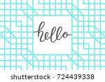 hello vector lettering  card...   Shutterstock .eps vector #724439338