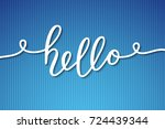 hello vector lettering  card...   Shutterstock .eps vector #724439344