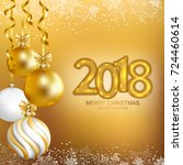 2018 marry christmas and happy... | Shutterstock .eps vector #724460614