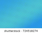 blue and green halftone vector... | Shutterstock .eps vector #724518274