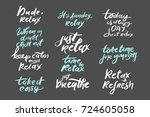 relax quote. time to relax.... | Shutterstock .eps vector #724605058