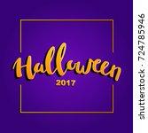 happy halloween vector... | Shutterstock .eps vector #724785946