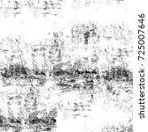 grunge black white. abstract... | Shutterstock . vector #725007646