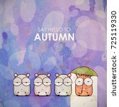 autumn greeting card with funny ...   Shutterstock .eps vector #725119330