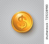 gold coin with dollar sign on a ... | Shutterstock .eps vector #725228980