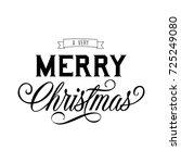 very merry christmas lettering | Shutterstock .eps vector #725249080