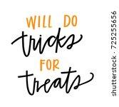 will do tricks for treats | Shutterstock .eps vector #725255656