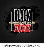 black friday sale background ... | Shutterstock .eps vector #725259778