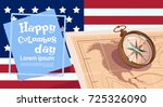 happy columbus day america... | Shutterstock .eps vector #725326090