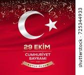republic day of turkey national ... | Shutterstock .eps vector #725344933