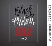 black friday sale. vector... | Shutterstock .eps vector #725347678