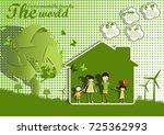 environmentally friendly world... | Shutterstock .eps vector #725362993