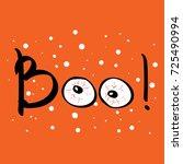 boo text happy halloween... | Shutterstock .eps vector #725490994