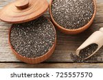heap of chia seeds in bowls and ... | Shutterstock . vector #725557570