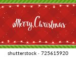 merry christmas   christmas... | Shutterstock .eps vector #725615920